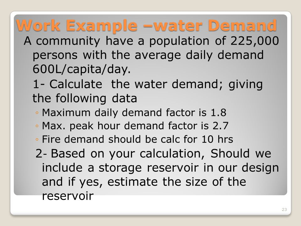 Work Example –water Demand