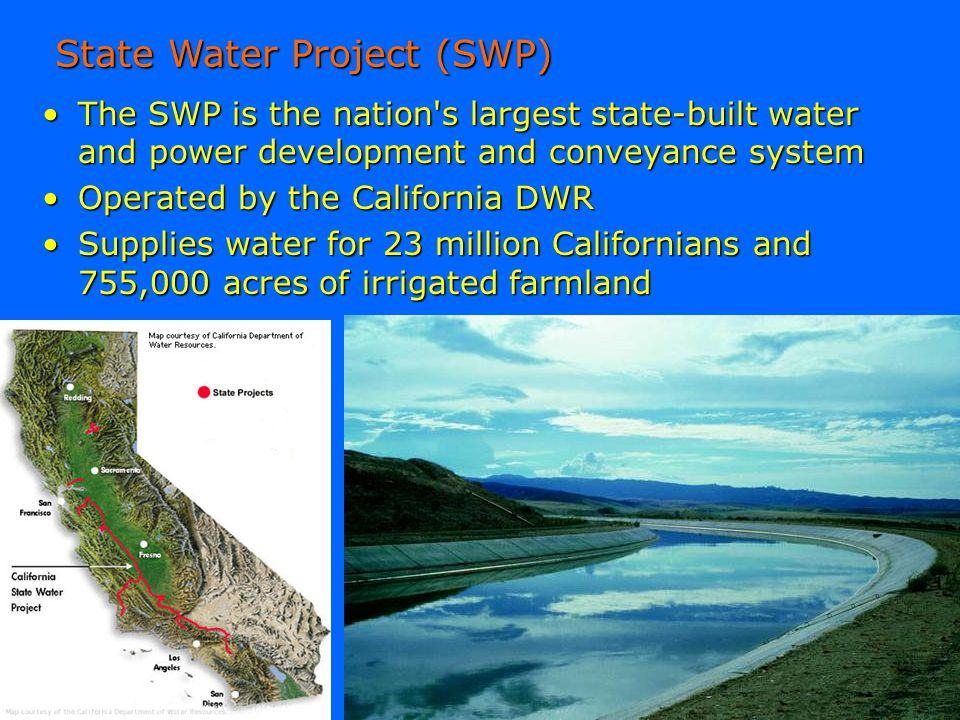 State Water Project (SWP)