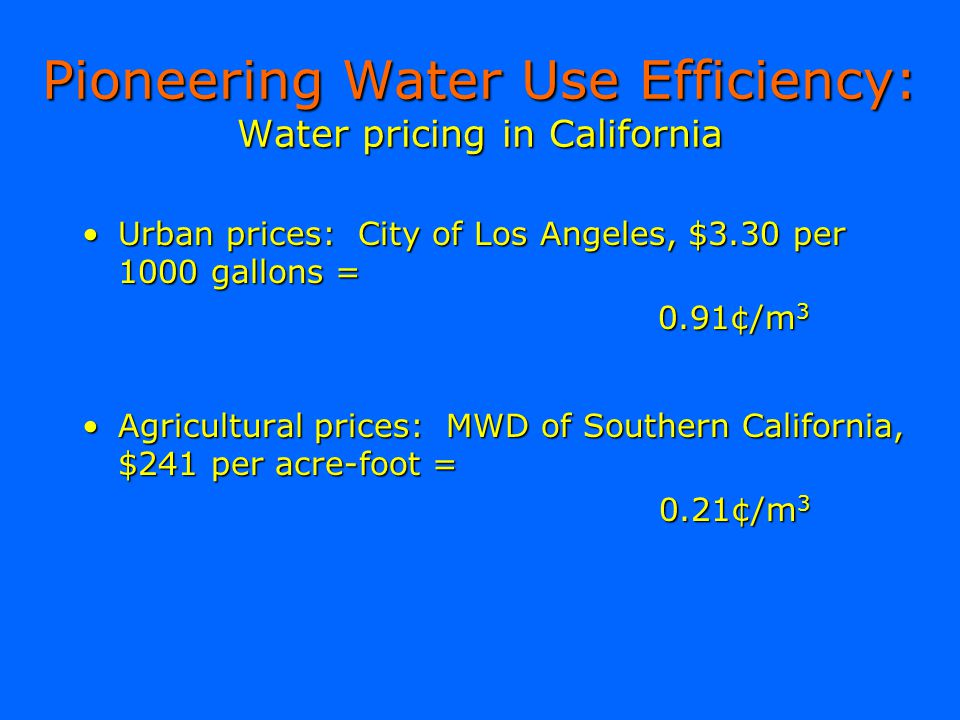 Pioneering Water Use Efficiency: Water pricing in California