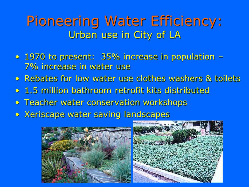 Pioneering Water Efficiency: Urban use in City of LA