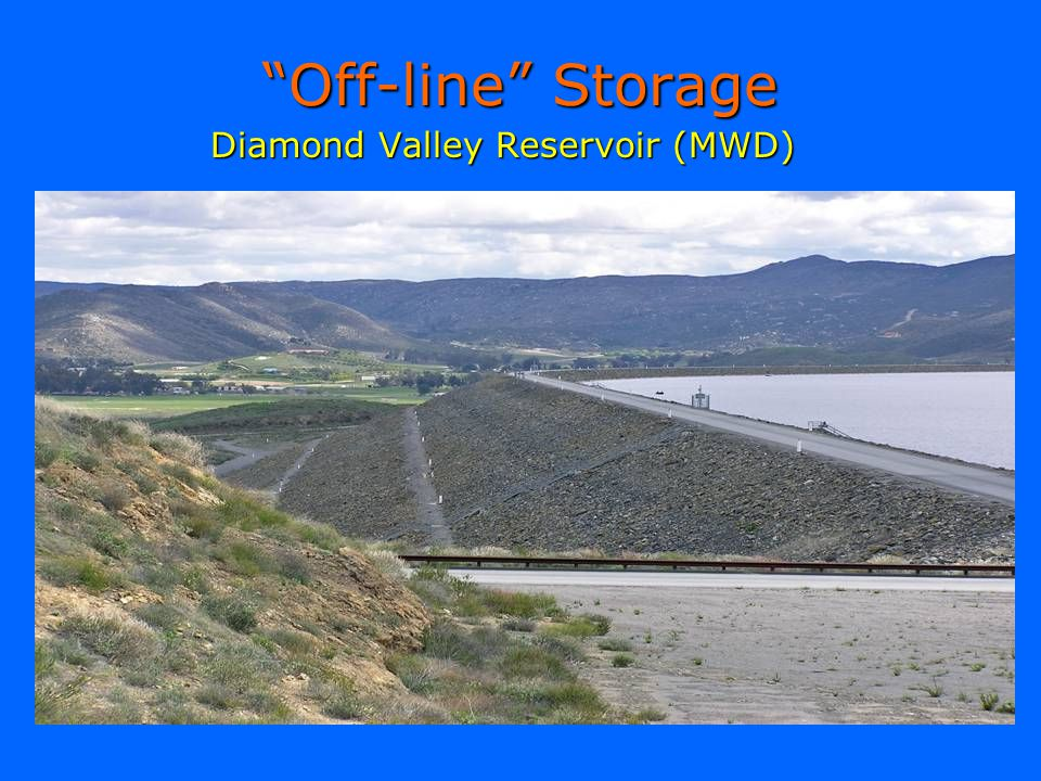 Off-line Storage Diamond Valley Reservoir (MWD)