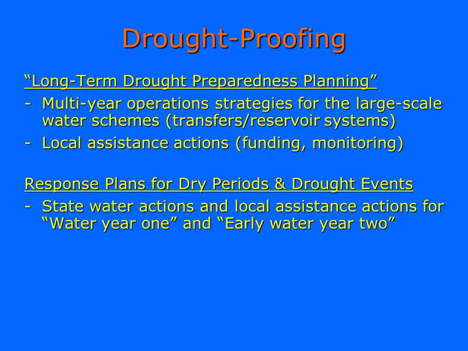 Drought-Proofing Long-Term Drought Preparedness Planning