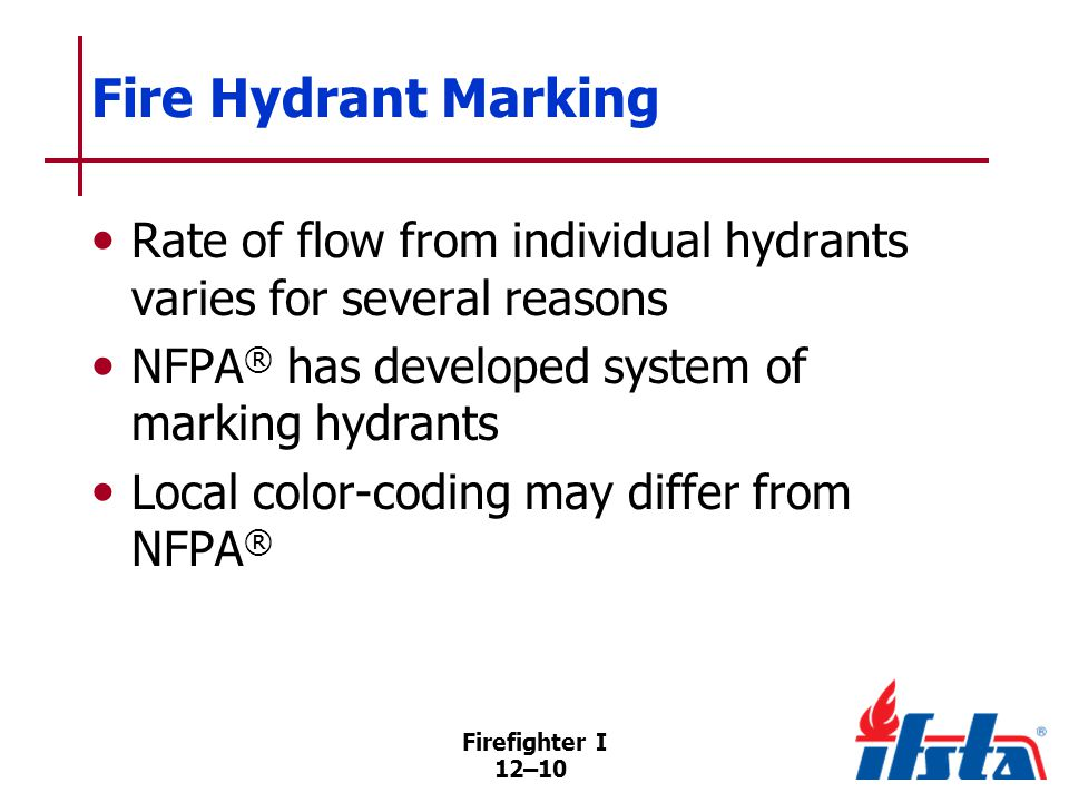 DISCUSSION QUESTION What types of fire hydrant marking systems are used in your area Firefighter I