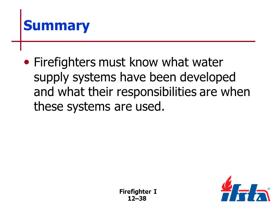 Review Questions 1. What is the difference between dry-barrel and wet-barrel hydrants 2. How are fire hydrants marked