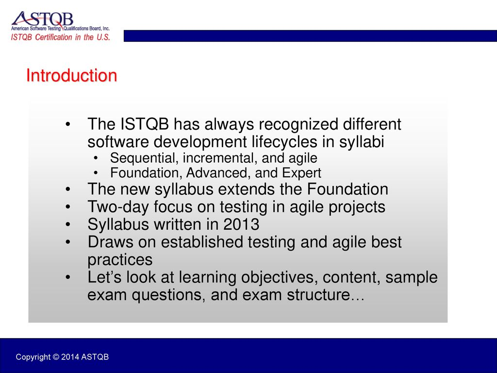 Introducing ISTQB Agile Foundation Extending the ISTQB