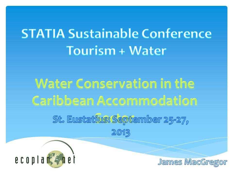 STATIA Sustainable Conference Tourism + Water