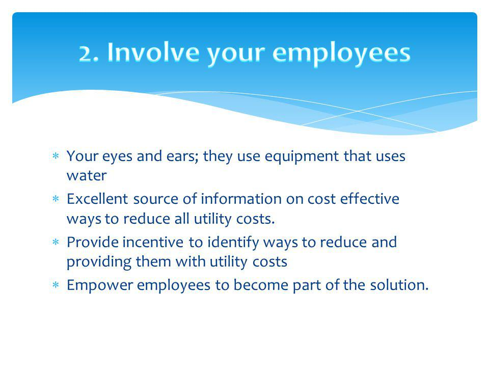2. Involve your employees
