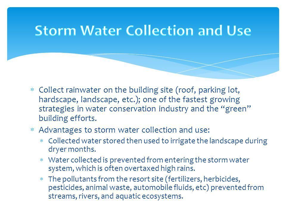 Storm Water Collection and Use