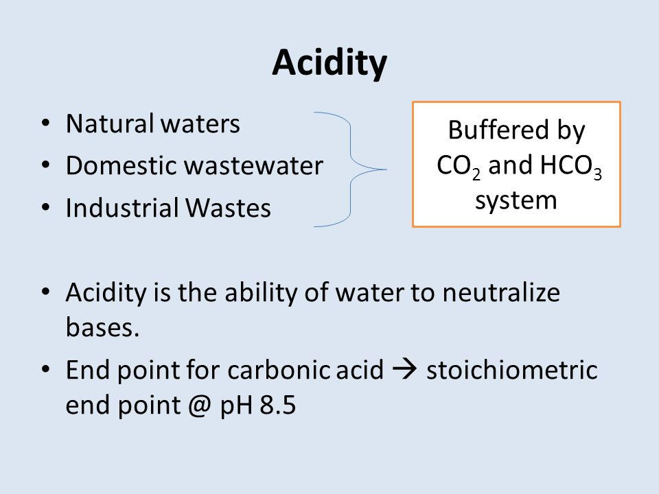 Acidity Natural waters Buffered by Domestic wastewater