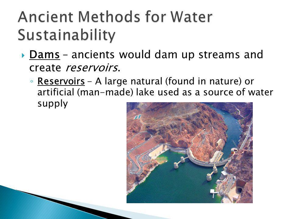 Ancient Methods for Water Sustainability