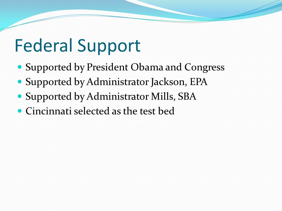 Federal Support Supported by President Obama and Congress