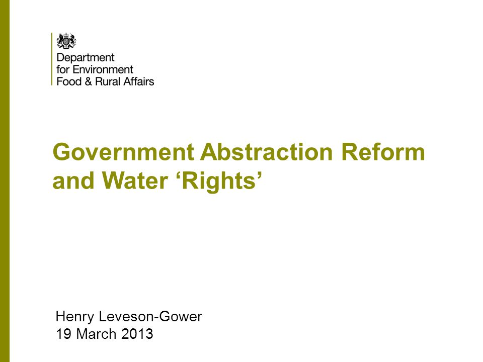 Government Abstraction Reform and Water 'Rights'
