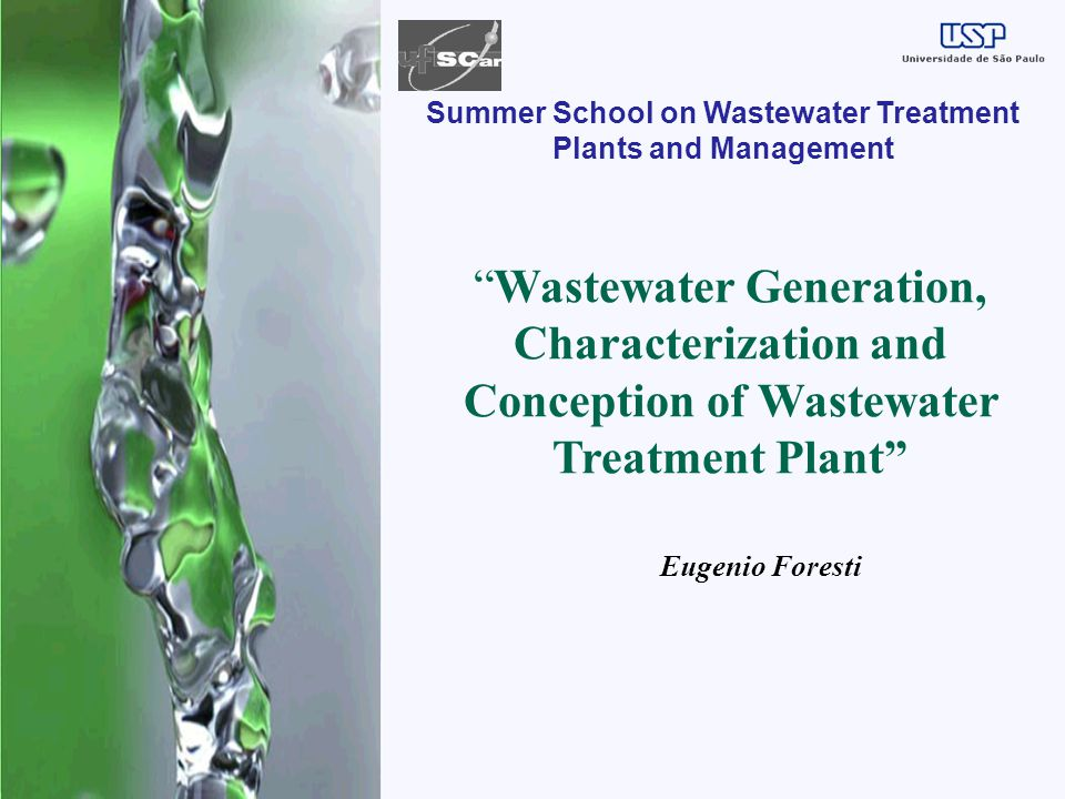 Summer School on Wastewater Treatment Plants and Management