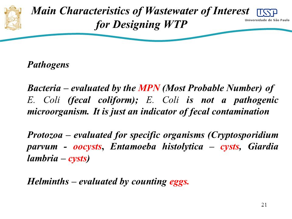 Pathogens Bacteria – evaluated by the MPN (Most Probable Number) of.