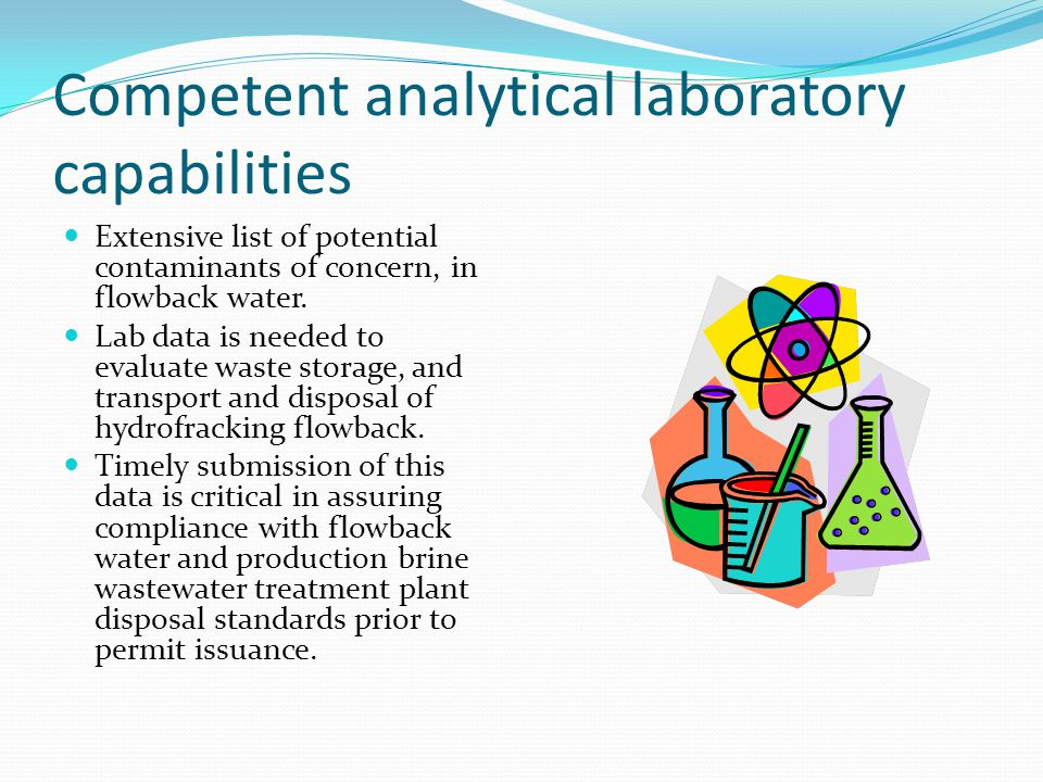 Competent analytical laboratory capabilities