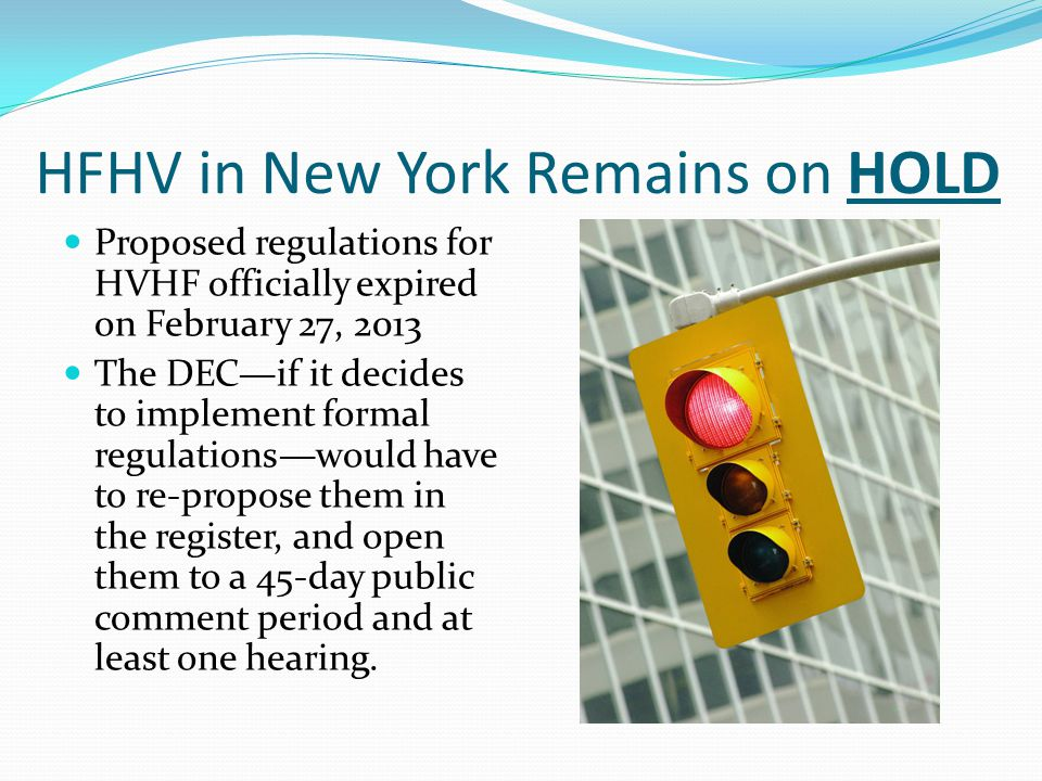 HFHV in New York Remains on HOLD