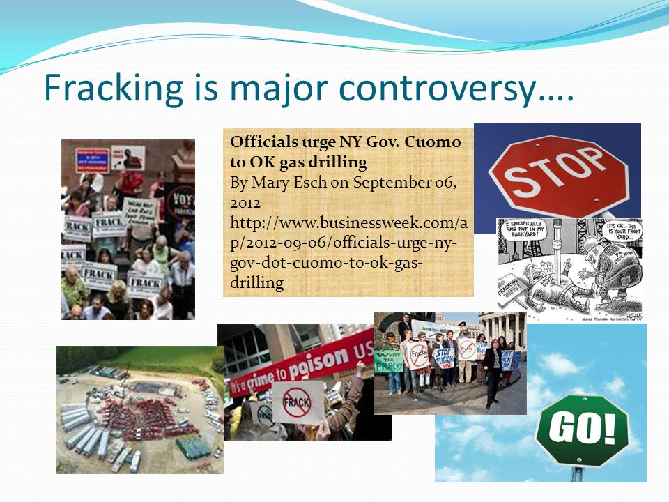 Fracking is major controversy….