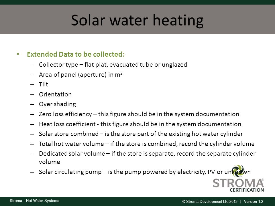 Solar water heating Extended Data to be collected: