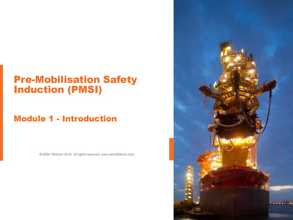 Pre-Mobilisation Safety Induction (PMSI) Module 1