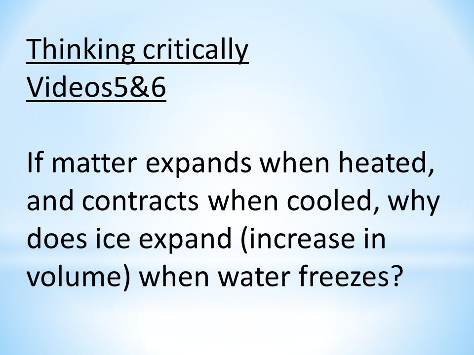 Thinking critically Videos5&6.