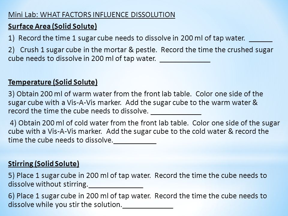 Mini Lab: WHAT FACTORS INFLUENCE DISSOLUTION