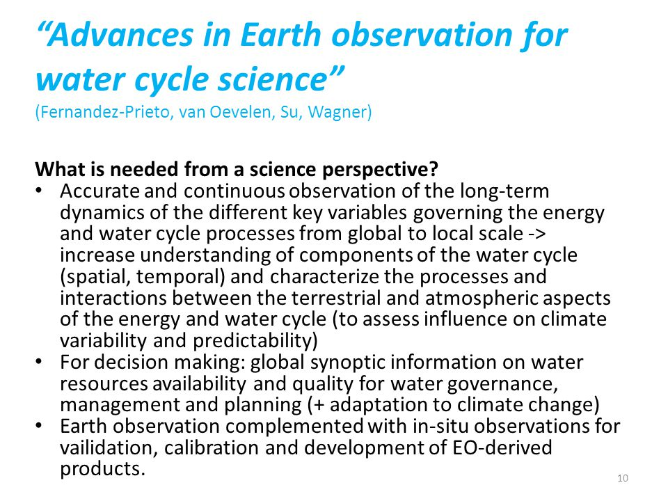 Advances in Earth observation for water cycle science (Fernandez-Prieto, van Oevelen, Su, Wagner)