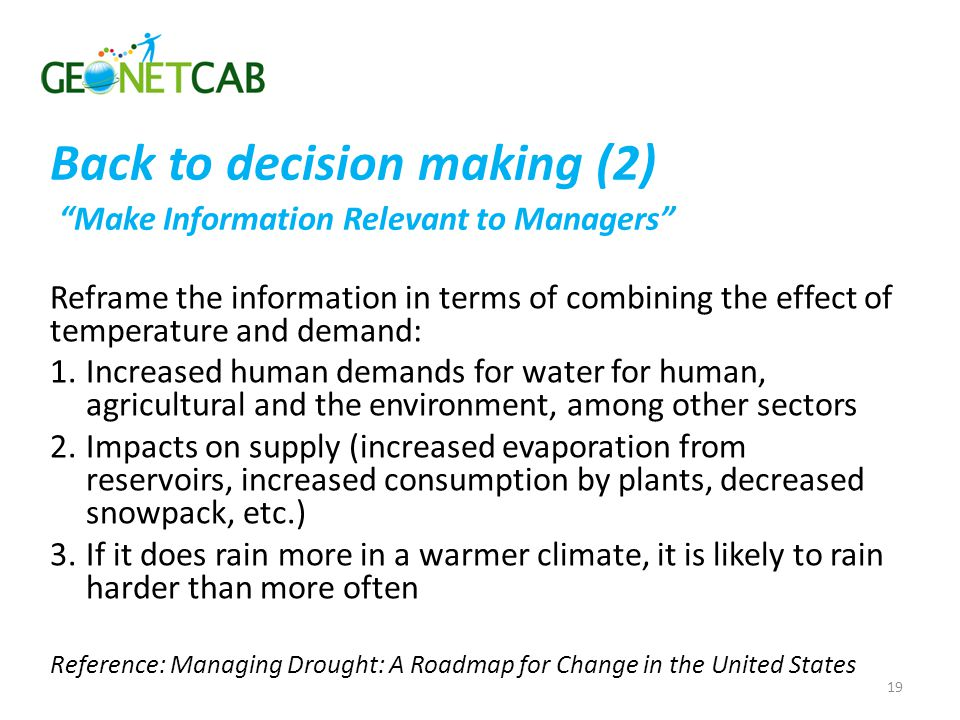 Back to decision making (2) Make Information Relevant to Managers
