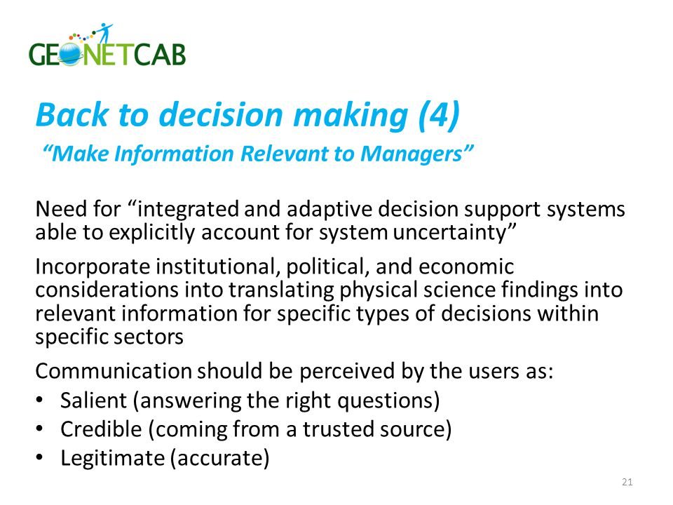 Back to decision making (4) Make Information Relevant to Managers