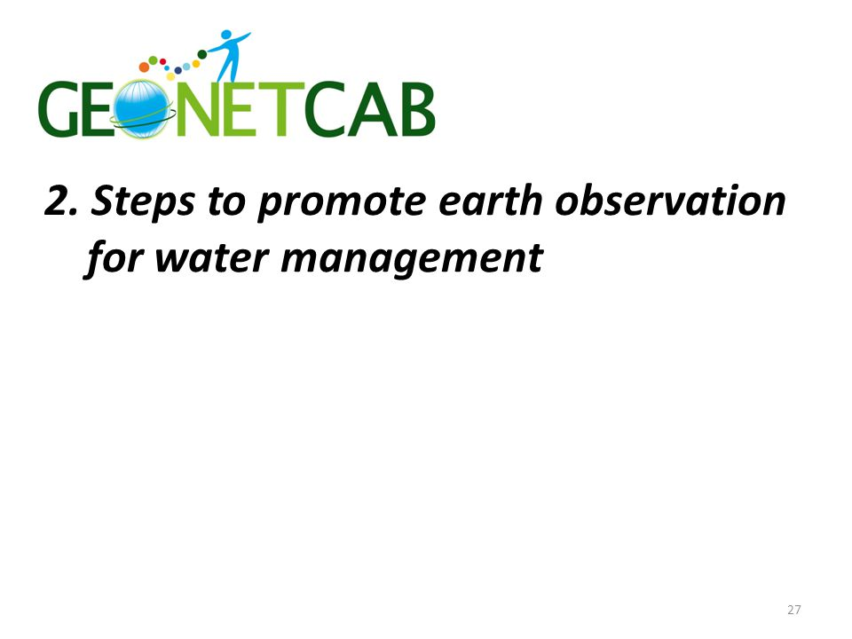 2. Steps to promote earth observation for water management