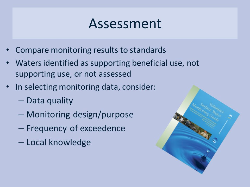Assessment Data quality Monitoring design/purpose