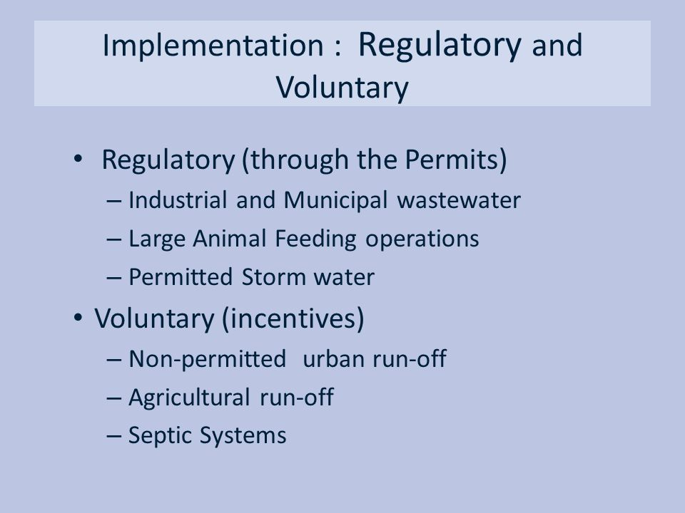 Implementation : Regulatory and Voluntary
