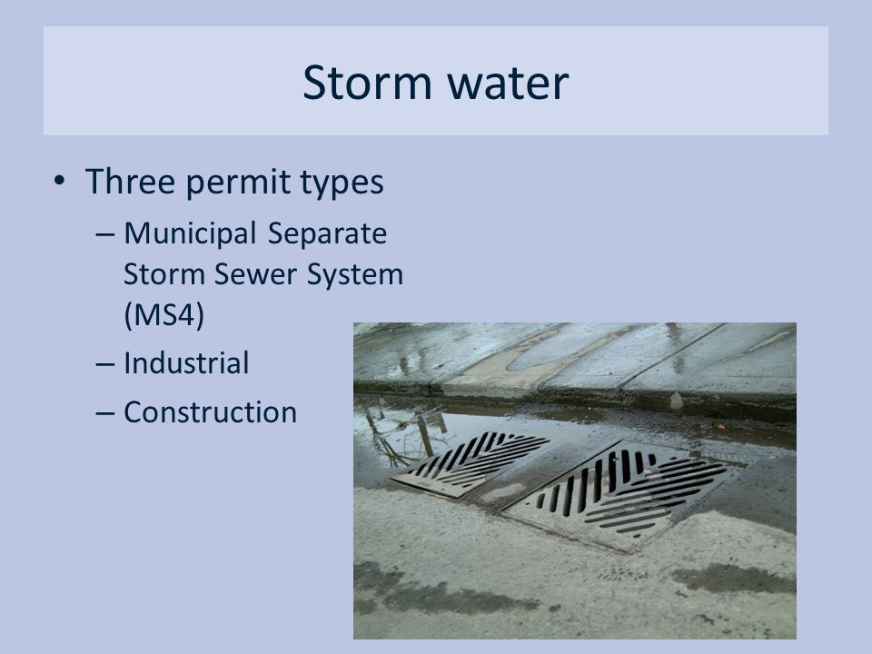 Storm water Three permit types
