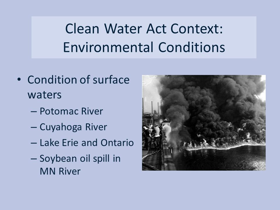 Clean Water Act Context: Environmental Conditions