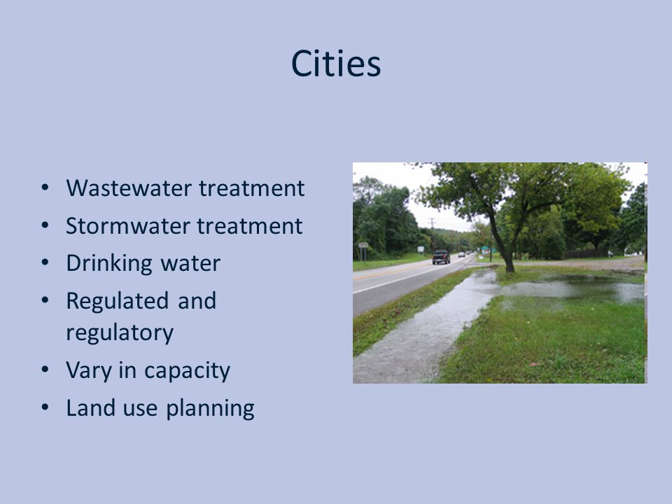 Cities Wastewater treatment Stormwater treatment Drinking water
