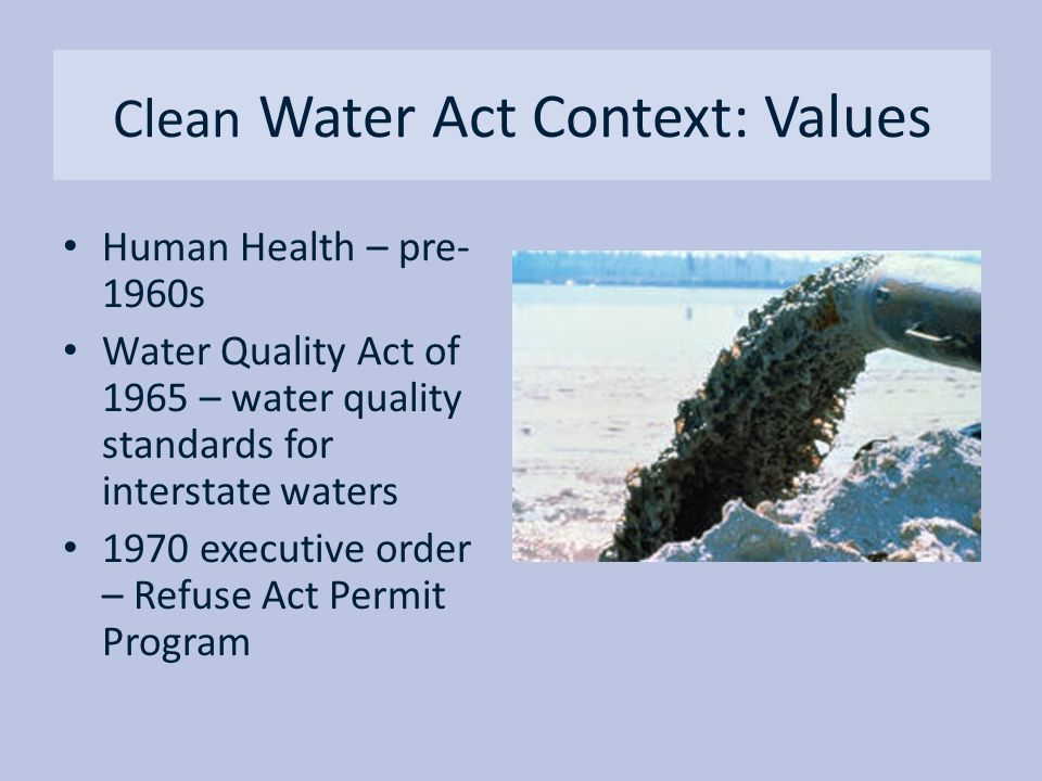 Clean Water Act Context: Values
