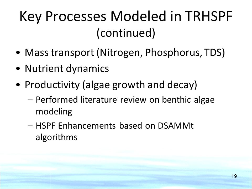 Key Processes Modeled in TRHSPF (continued)