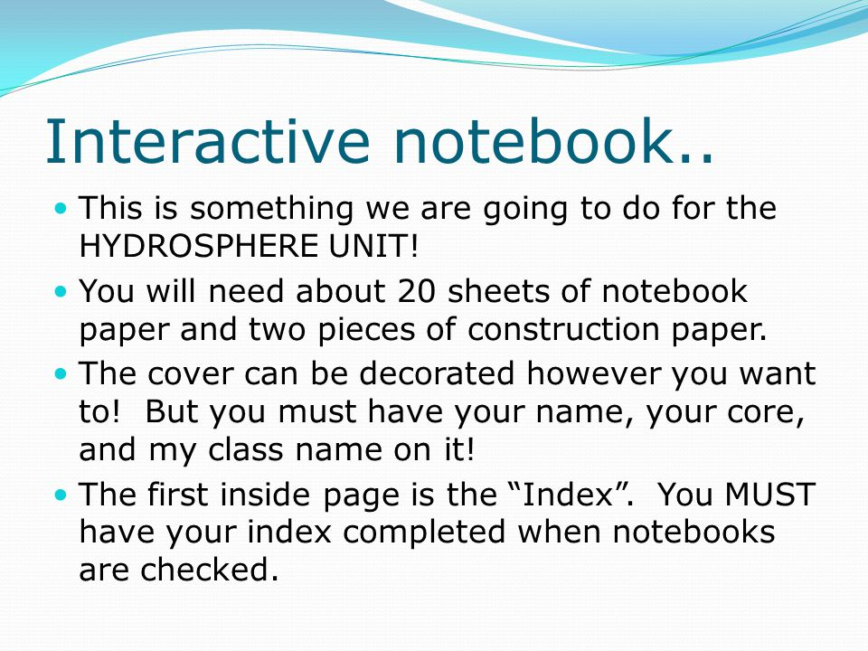 Interactive notebook.. This is something we are going to do for the HYDROSPHERE UNIT!