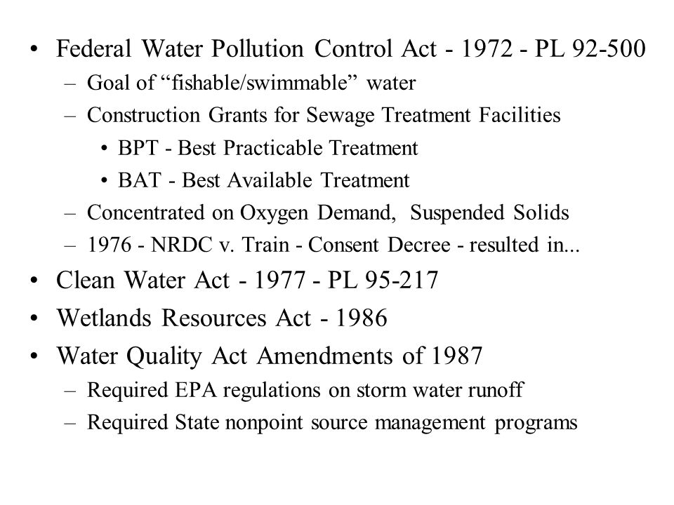 Federal Water Pollution Control Act - 1972 - PL 92-500