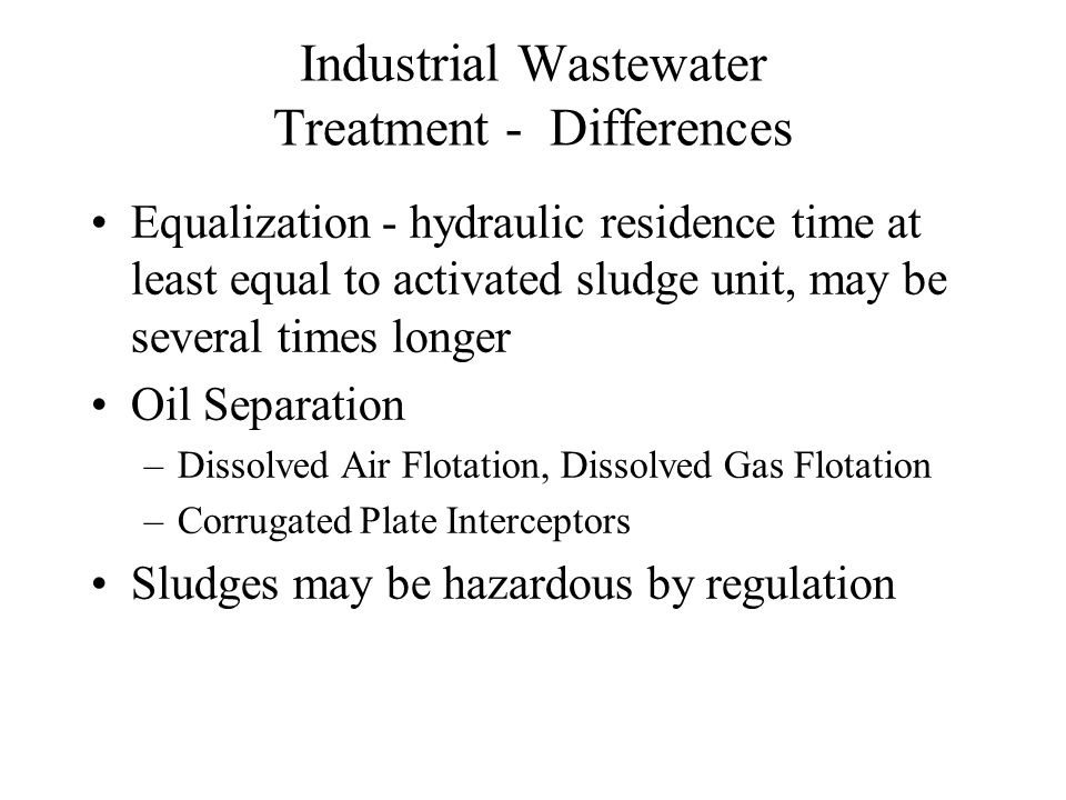 Industrial Wastewater Treatment - Differences