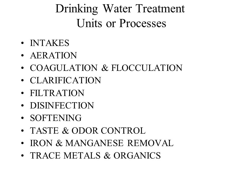 Drinking Water Treatment Units or Processes