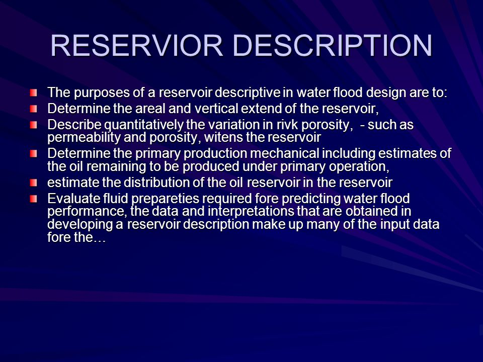 RESERVIOR DESCRIPTION