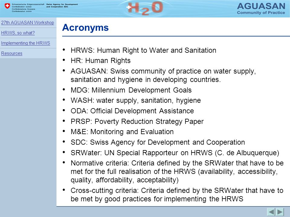 Acronyms HRWS: Human Right to Water and Sanitation HR: Human Rights