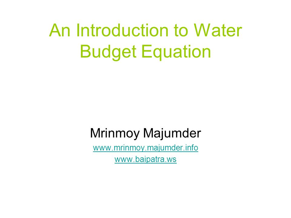 An Introduction to Water Budget Equation