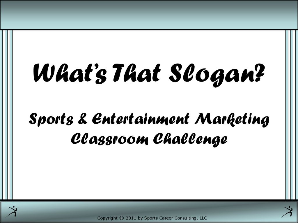 What's That Slogan? Sports & Entertainment Marketing