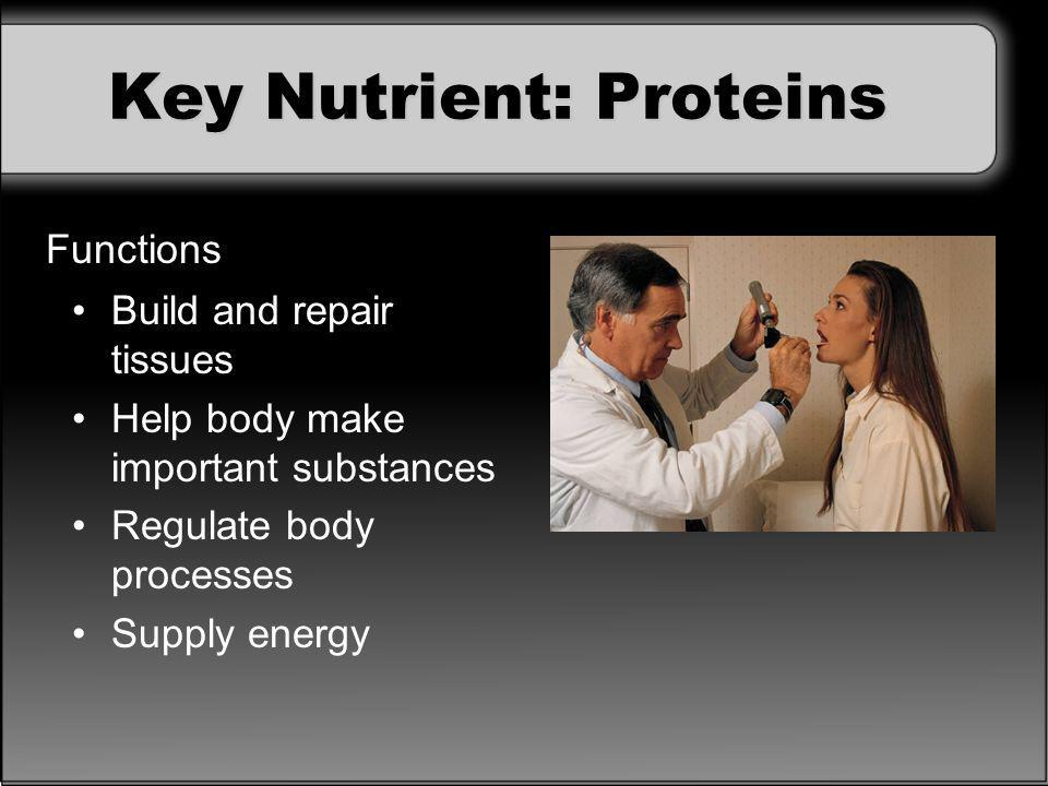 Key Nutrient: Proteins