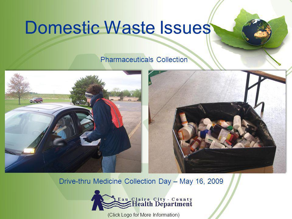 Domestic Waste Issues Pharmaceuticals Collection
