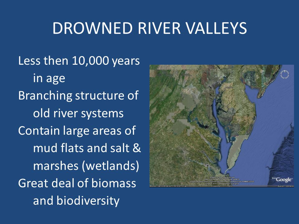 DROWNED RIVER VALLEYS