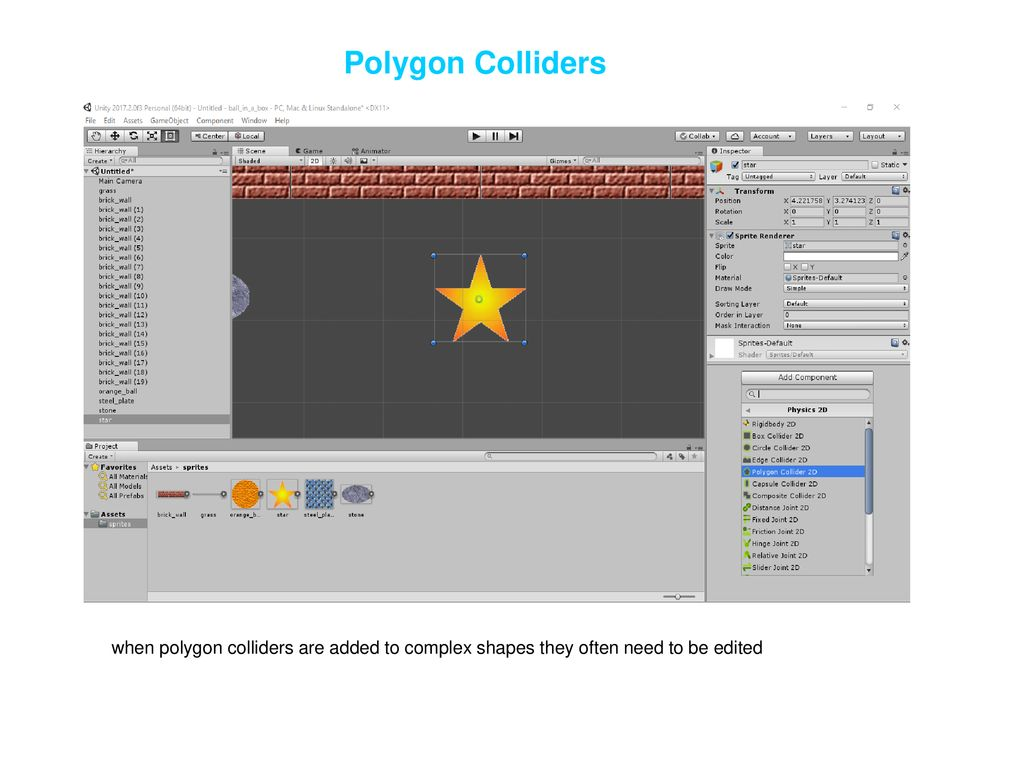 Creating & Using Sprites Adding Colliders - ppt download