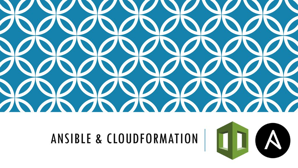 Ansible & CloudFormation - ppt download