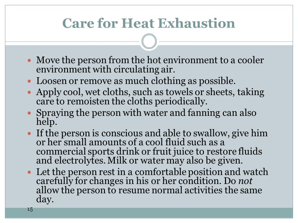 Care for Heat Exhaustion